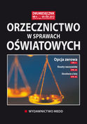 Orzecznictwo W Sprawach Oświatowych - dwumiesięcznik - prenumerata półroczna już od 54,00 zł