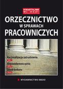 Orzecznictwo W Sprawach Pracowniczych - kwartalnik - prenumerata kwartalna już od 59,00 zł