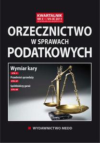 Orzecznictwo W Sprawach Podatkowych - kwartalnik - prenumerata półroczna już od 69,00 zł