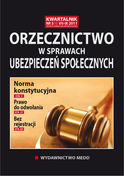 Orzecznictwo W Sprawach Ubezpieczeń Społecznych - kwartalnik - prenumerata półroczna już od 58,00 zł