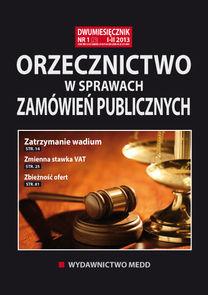 Orzecznictwo W Sprawach Zamówień Publicznych - dwumiesięcznik - prenumerata półroczna już od 58,00 zł
