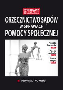 Orzecznictwo Sądów W Sprawach Pomocy Społecznej - dwumiesięcznik - prenumerata półroczna już od 49,00 zł