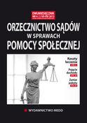 Orzecznictwo Sądów W Sprawach Pomocy Społecznej - dwumiesięcznik - prenumerata półroczna już od 54,00 zł