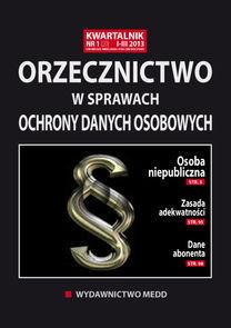 Orzecznictwo W Sprawach Ochrony Danych Osobowych - dwumiesięcznik - prenumerata półroczna już od 54,00 zł