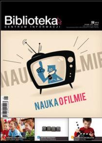 Biblioteka - Centrum Informacji - kwartalnik - prenumerata kwartalna już od 30,00 zł