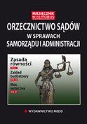 Orzecznictwo Sądów W Sprawach Samorządu I Administracji - miesięcznik - prenumerata kwartalna już od 47,00 zł