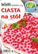 Ciasta Na Stół - miesięcznik - prenumerata półroczna już od 4,90 zł