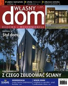 Własny Dom Z Konceptem - miesięcznik - prenumerata półroczna już od 9,90 zł