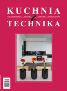 Kuchnia I Technika - kwartalnik - prenumerata kwartalna już od 9,99 zł
