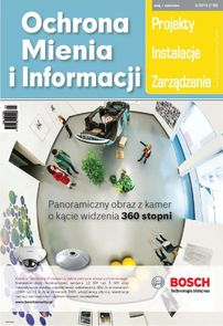 Ochrona Mienia I Informacji - dwumiesięcznik - prenumerata kwartalna już od 16,90 zł