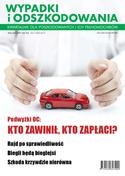 Wypadki I Odszkodowania - kwartalnik - prenumerata dwuletnia już od 6,00 zł