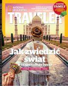 National Geographic Traveler Edycja Polska - miesięcznik - prenumerata kwartalna już od 9,99 zł