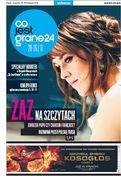 Co Jest Grane 24 + Gazeta Wyborcza Wydanie Piątkowe  - tygodnik - prenumerata kwartalna już od 3,40 zł
