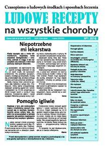 Ludowe Recepty Na Wszystkie Choroby - miesięcznik - prenumerata półroczna już od 3,99 zł