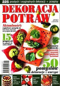 Dekoracja Potraw - kwartalnik - prenumerata roczna już od 8,80 zł