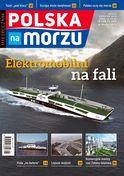Polska Na Morzu - miesięcznik - prenumerata kwartalna już od 12,60 zł